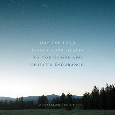 Daily Bible, Daily Devotional, Daily Word, Good News Bible, 2 Thessalonians 3, Amplified Bible, Seeking God, God Jesus