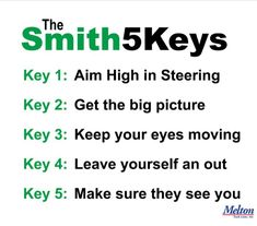 Always Ly The Smith System 5 Keys While On Job Interested In A Great Driving
