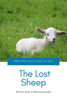 Enjoy an interactive Bible story by video and FREE activities for your preschool and elementary-aged child.  Your child will enjoy a Bible story, song, and memory verse time with Ms. Heidi.  #preschoolBible #ABCJesusLovesMe #BibletimewithMsHeidi #thelostsheep