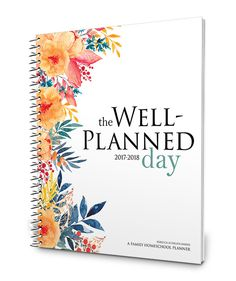Well Planned Gal – Organizing / Homeschooling / Life
