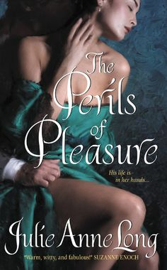 The Perils of Pleasure (Pennyroyal Green, #1) by Julie Anne Long