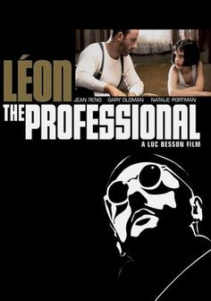 """Léon: The Professional (1994) Léon (Jean Reno), the top hit man in New York, has earned a rep as an effective """"cleaner."""" But when his next-door neighbors are wiped out by a loose-cannon DEA agent (Gary Oldman), he becomes the unwilling custodian of 12-year-old Mathilda (Natalie Portman).  Before long, Mathilda's thoughts turn to revenge, and she considers following in Léon's footsteps. Luc Besson directs this gritty and unflinching actioner."""