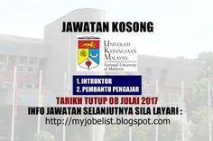 Jawatan Kosong di Universiti Kebangsaan Malaysia (UKM) - 08 Julai 2017  Jawatan kosong terkini di Universiti Kebangsaan Malaysia (UKM) Julai 2017. Permohonan adalah dipelawa daripada warganegara Malaysia yang berkelayakan untuk mengisi kekosongan jawatan kosong terkini di Universiti Kebangsaan Malaysia (UKM) sebagai :1. INTRUKTOR2. PEMBANTU PENGAJARTarikh tutup permohonan 08 Julai 2017 Lokasi : Selangor Sektor : Kerajaan  Kesemua calon yang berminat boleh menghantar resume / CV / Sijil…