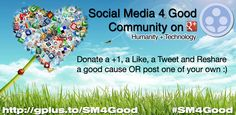 Donate a Tweet, Share, Update, +1, Friend, Like, Check-in, Join, Connect, or RePost for Social Good. #SM4Good http://SM4Good.org    Join me and many other Social Media Angels from all over the world to support humanitarian relief, cause social impact, increase quality of life, and improve the human condition.