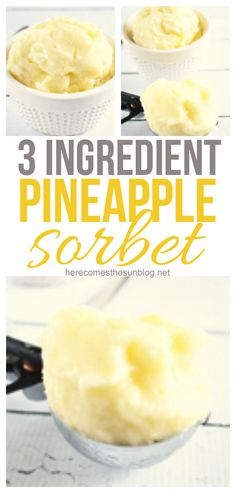 This Pineapple sorbet only takes 3 ingredients to make!  Delicious and refreshing!