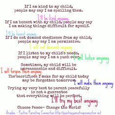 """I love this. A beautiful piece on listening to your child. """"I will listen anyway.... I will not demand."""""""