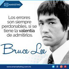 Los errores son siempre perdonables, si se tiene la valentía de admitirlos.- Bruce Lee #FrasesSMS