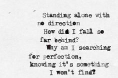'[...] Why am I searching for perfection knowing it's something I won't find?' - lyrics from 'No roads left' by Linkin Park #lyricart #typewriter