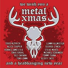 Various Artists & Lemmy Kilmister & Dave Grohl & Geoff Tate & Dez Fafara & Ronnie James Dio & Bruce Kulick & Billy F. Gibbons & Scott Ian & Chuck Billy & & 7 more - Metal Xmas