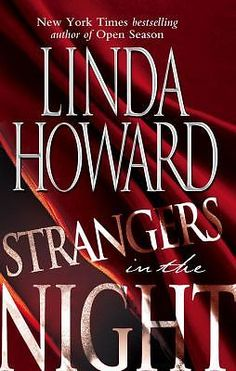 Strangers in the Night by Linda Howard (2002, Paperback, Reprint)