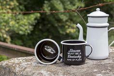 Heaven Must Be A Kentucky Kind Of Place enamel camp mugs!