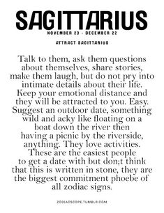 Nice Attract Sagittarius: Talk to them, ask them questions about themselves, share stories, make them lau... Best Quotes Love