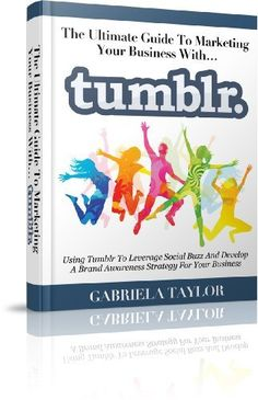 FREE @amazonkindle: Tumblr: The Ultimate Guide To Marketing Your Business With Tumblr (Internet Marketing, Social Media for Profit, Web 2.0, Web Marketing)  http://www.amazon.com/dp/B008CP5K2S/ref=cm_sw_r_pi_dp_xwNfqb1N7TQB9