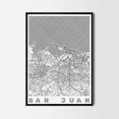 San Juan art prints -Art posters and prints of your favorite city. Unique design of a map. Perfect for your house and office or as a gift