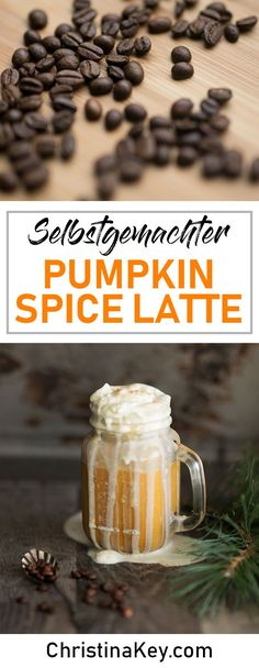 Rezept Idee - Pumpkin Spice Latte einfach selber machen - So lecker! / Getränk / Getränke / Spice Latte / Getränke Rezept / Kürbis / Kochen / Winter / Cremig / Kaffee / Coffee / Food Fotografie / Food Photography / Selfmade / Raw / Healthy / Vegan / Lecker / Inspiration / Food Blog / Berlin / Christina Key Pumpkin Spiced Latte Recipe, Pumpkin Spice Latte, Pumpkin Recipes, Starbucks Pumpkin, Coconut Recipes, Raw Food Recipes, Snack Recipes, Easy Smoothie Recipes, Best Pumpkin