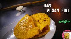 புரான் போலி |  Rava Puran Poli - in Tamil | Sooji Appam | Pooran poli Bread Dishes, Types Of Bread, Bread Recipes, English Channel, Ethnic Recipes, Food, Meals