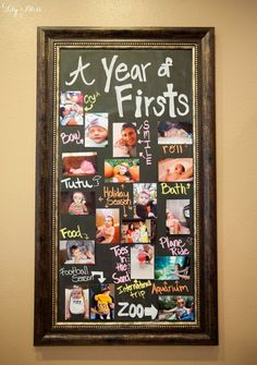 Year of Firsts chalkboard picture gallery. Easy and cheap way to display all your babys first experiences for their first birthday!