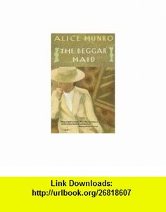 The Beggar Maid - Stories Of Flo And Rose Alice Munro ,   ,  , ASIN: B004A1YKJ2 , tutorials , pdf , ebook , torrent , downloads , rapidshare , filesonic , hotfile , megaupload , fileserve