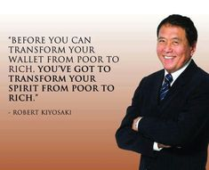 This great quote from Rich Dad Poor Dad author Robert Kiyosaki, motivation, inspiration, money, success, business