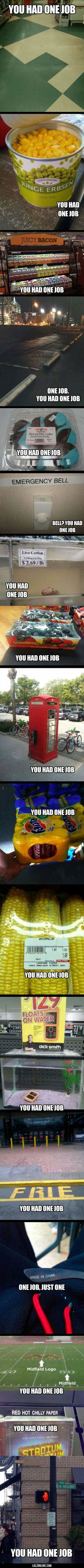 You had one job…#funny #lol #lolzonline