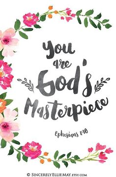 Ephesians 2 10 Gods Masterpiece Nursery Baby Scripture YOU PRINT Wall Art – You are God's Masterpiece – Printable Verse Gift For Her 40098 'You are God's Masterpiece' gorgeous … Baby Scripture, Bible Verses Quotes, Bible Scriptures, Faith Quotes, Bible Verses About Beauty, Cute Bible Verses, Faith Verses, Ephesians 2 10, Biblical Quotes