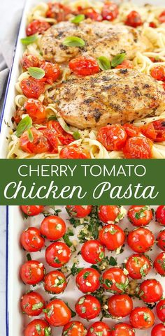 Chicken Cherry Tomato PastaCherry Tomato Chicken Pasta - a fast weeknight pasta recipe packed with burst cherry tomatoes, topped with buttery herb and garlic oven roasted chicken breast. Definitely one to add to your list of roasted cherry tomato re Oven Roasted Cherry Tomatoes, Roasted Tomato Pasta, Tomato Pasta Recipe, Cherry Tomato Pasta, Oven Roasted Chicken, Chicken Tomato Pasta, Garlic Pasta, Baked Chicken, Grape Tomato Recipes