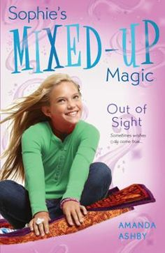 Sophie's Mixed-Up Magic: Out of Sight by Amanda Ashby, Click to Start Reading eBook, The final book in the lively, fun series for tween girls--just right for Disney Channel fans! With he