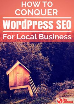 SEO for local business is simple when you use the right tools in WordPress. Find out how. #startup #entrepreneur #onlinebusiness #followback