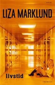 Livstid by Liza Markund