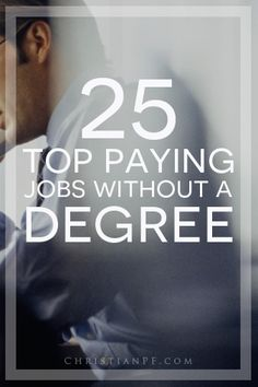 25 top paying jobs without a college degree.