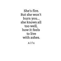 She's fire. Alfa #love #poem #alfawrites #alfa_poetry #poetry #fire