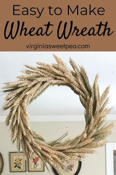 DIY Wheat Wreath for Fall - Make a wheat wreath for your home by following this step-by-step tutorial. #fall #fallwreath #falldecor #fallcraft #wheat #wheatwreath via @spaula