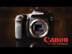 Canon EOS 80D Full Review