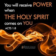 Acts but you will receive power when the Holy Spirit has come upon you; and you shall be My witnesses both in Jerusalem, and in all Judea and Samaria, and even to the remotest part of the earth. Scripture Verses, Bible Verses Quotes, Bible Scriptures, Prayer Quotes, Jesus Quotes, Holy Spirit Come, Holly Spirit, Acts 1 8, Holy Ghost