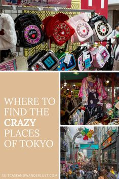 Here's where you can find the crazy places of Tokyo. Crazy accessories, fashion and cool people.