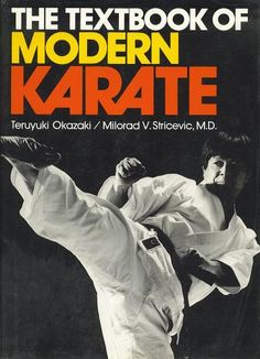 The Textbook of Modern Karate Martial Arts Books, Martial Arts Quotes, Self Defense Moves, Self Defense Techniques, Karate, Martial Artist, Taekwondo, Okinawa, Kung Fu