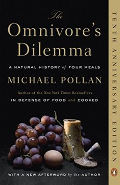 The Omnivore's Dilemma (Pengiun by Michael Pollan was rated as one of the top 10 books of 2010 by both the New York Times and the Washington Post. Who would have thought that discussio… Joel Salatin, Low Carb Diets, The Simple Life, Book Club Books, Good Books, Books To Read, Time Magazine, Atkins, New York Times