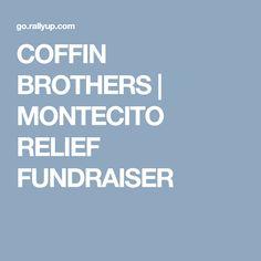 COFFIN BROTHERS | MONTECITO RELIEF FUNDRAISER