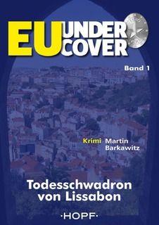 Medienhaus: Martin Barkawitz – Todesschwadron von Lissabon (Kr...
