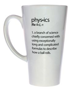 Physics Definition Tall Size Coffee or Tea Mug