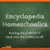 ENCYCLOPEDIA HOMESCHOOLICA #homeschool #homeschooling #blog Huh, interesting site