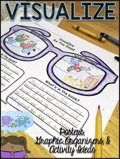 Grades 1-6 Posters, Graphic Organizers & Activity Ideas for Visualizing! Perfect to use with any texts to provide students plenty of opportunities to practice visualizing and creating mental images as they are reading.