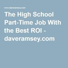 The High School Part-Time Job With the Best ROI - daveramsey.com