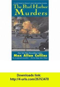 The Pearl Harbor Murders (9780425179437) Max Allan Collins , ISBN-10: 0425179435  , ISBN-13: 978-0425179437 ,  , tutorials , pdf , ebook , torrent , downloads , rapidshare , filesonic , hotfile , megaupload , fileserve