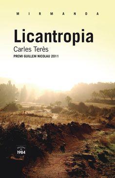 . A Licantropia, Terès especula sobre la possibilitat d'una nissagamaleïda d'homesllop que seria documentada pel mossèn del capítoliniciali que arribaria fins als nostres dies