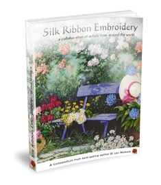 The winners of the International Silk Ribbon Embroidery Competition 2012! The world's best…..