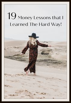 There's nothing worse than learning about money and money lessons the hard way. Take a shortcut and check out the following 19 money lessons that everyone should know. I bet you've already learned a few of them. Good and bad money lessons are a great way to avoid money mistakes and manage your money better. What money lessons have you learned that you would add to this list?