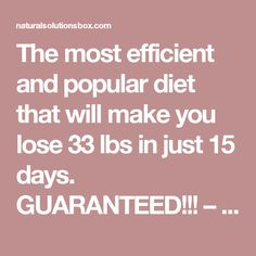 The most efficient and popular diet that will make you lose 33 lbs in just 15 days. Fast Weight Loss, Weight Loss Program, Weight Loss Tips, Lose Weight, Celebrity Diets, Lose 15 Pounds, Military Diet, Keto Diet For Beginners, Natural Solutions