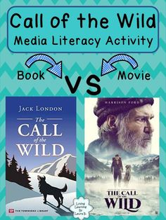 "Jack London's classic ""Call of the Wild"" returns to the big screen! This resource allows students to compare the book and the movie, integrating language, media, and visual arts. Media Literacy, Literacy Activities, Books Vs Movies, Wild Book, Ontario Curriculum, Movie Plot, Call Of The Wild, Reading Resources, Visual Arts"