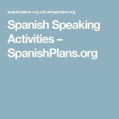 Spanish Speaking Activities – SpanishPlans.org